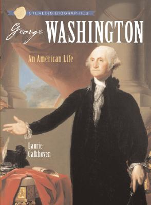 George Washington By Calkhoven, Laurie