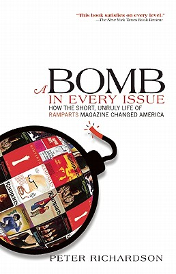 A Bomb in Every Issue By Richardson, Peter